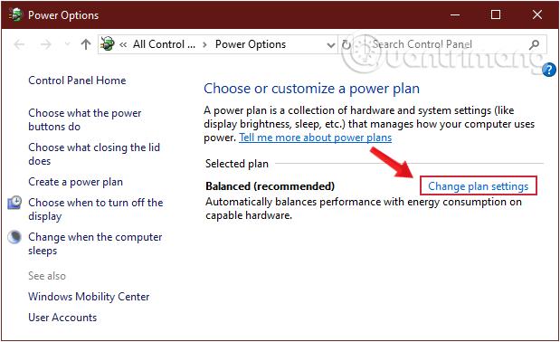 Chọn Change plan settings ở plan bạn đang sử dụng