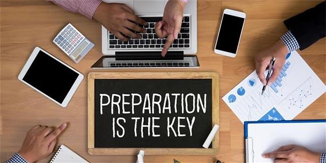 Sự chuẩn bị là chìa khóa để đảm bảo sự thành công cho bất kỳ kế hoạch nào