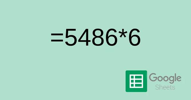 Cách nhân số trong Google Sheets
