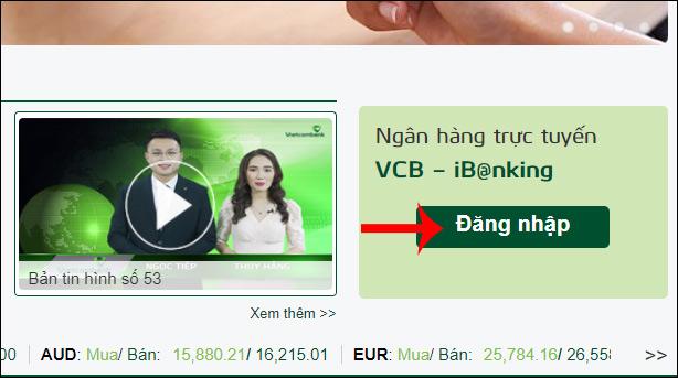 Cách đổi tên đăng nhập Vietcombank iB@nking