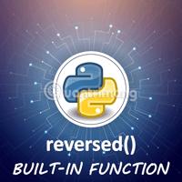 Hàm reversed() trong Python