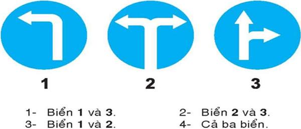 Câu hỏi 23: Khi đến chỗ giao nhau, gặp biển nào thì người lái xe không được cho xe đi thẳng, phải rẽ sang hướng khác?