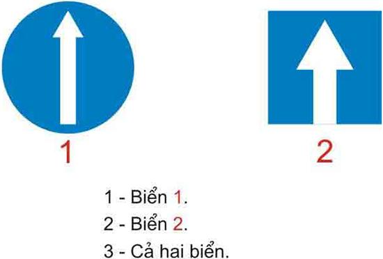 Câu hỏi 21: Biển nào báo hiệu đường một chiều?