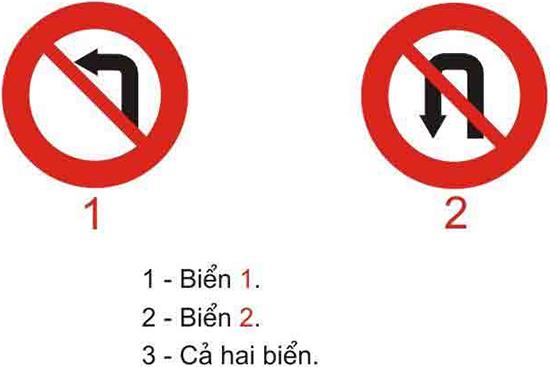 Câu hỏi 22: Biển nào cấm xe rẽ trái?