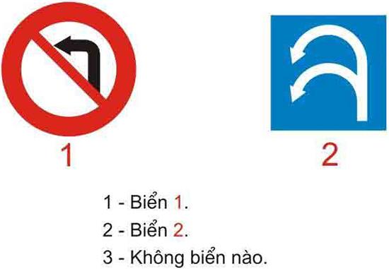 Câu hỏi 24: Biển nào cho phép rẽ trái?