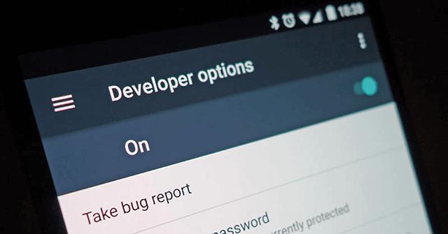 Cách bật và gỡ bỏ tùy chọn nhà phát triển trên Android