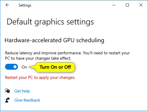 Bật hoặc tắt (mặc định) tính năng Hardware Accelerated GPU Scheduling