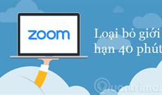 Cách bỏ giới hạn 40 phút trên Zoom để dùng không giới hạn
