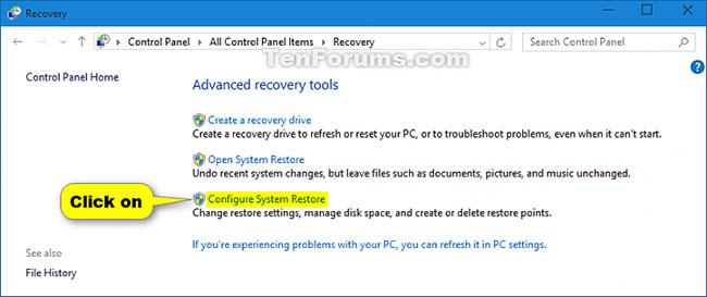 Nhấn vào liên kết Configure System Restore