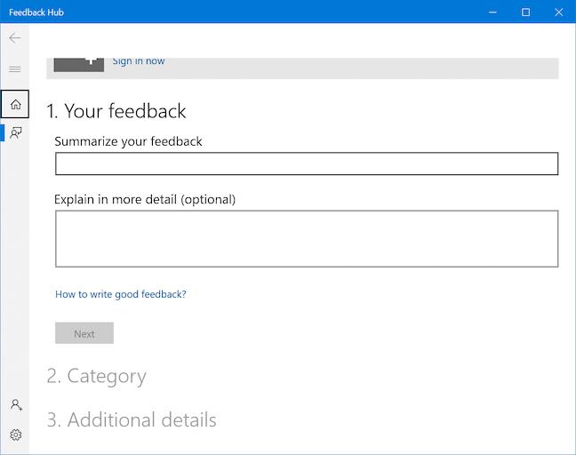 Feedback Hub sẽ mở ra, cho phép bạn gửi ý kiến hoặc đề xuất tới Microsoft
