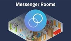 Cách dùng Messenger Rooms tạo phòng họp mặt lên tới 50 người