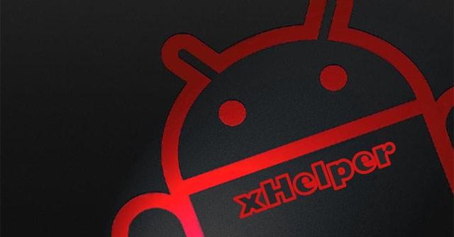 xHelper - loại mã độc bất tử trên Android