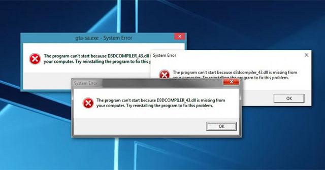 Sửa lỗi không tìm thấy hoặc bị thiếu d3dcompiler_43.dll