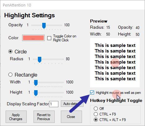 Chọn tùy chọn Highlight mouse as well as pen