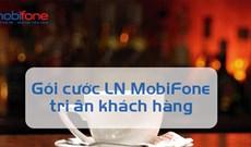Cách đăng ký gói LN1, LN2 Mobifone nhận ưu đãi hấp dẫn