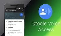 Cách điều khiển toàn bộ thiết bị Android bằng giọng nói