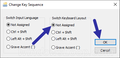 Chọn tùy chọn Not Assigned trong phần Switch keyboard layout