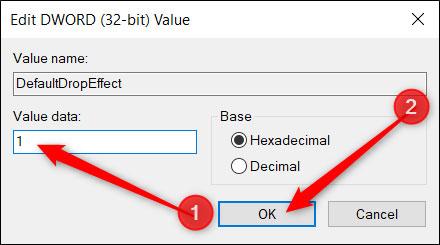 Bấm đúp vào giá trị DefaultDropEffect mới để mở cửa sổ chỉnh sửa và nhập 1 hoặc 2