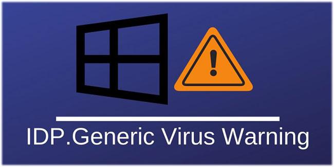 Virus IDP.generic là gì và làm thế nào để loại bỏ nó? - Ảnh minh hoạ 2