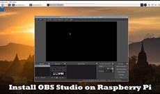 Cách cài đặt OBS Studio trên Raspberry Pi OS