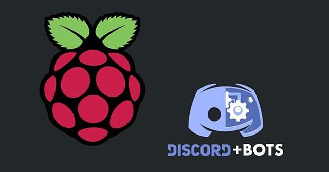 Cách tạo bot Discord trên Raspberry Pi