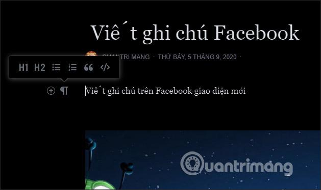 Cách viết note trên Facebook giao diện mới - Ảnh minh hoạ 3