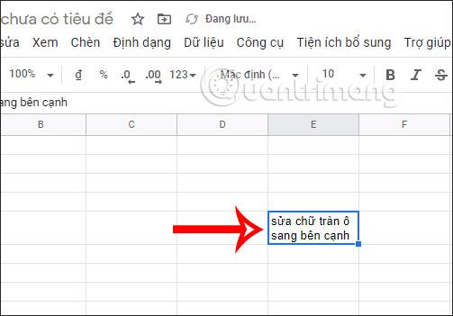 Cách khắc phục chữ tràn ô trong Google Sheets - Ảnh minh hoạ 3