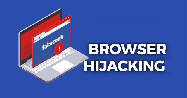 Browser Hijacking là gì?
