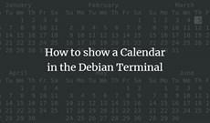 Cách hiển thị lịch trong Debian Terminal