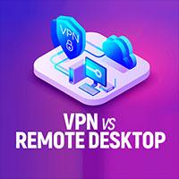 Sự khác nhau giữa Remote Desktop (RDP) và VPN