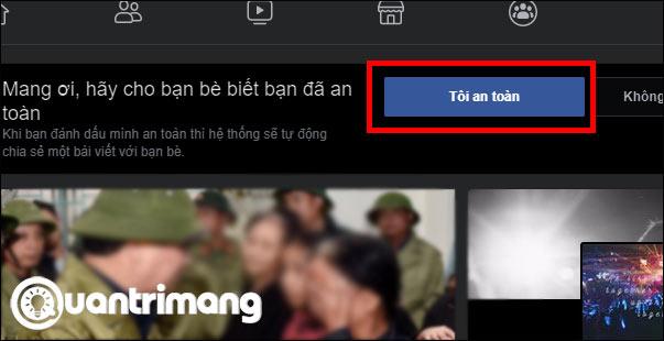 Cách báo an toàn tại vùng lũ miền Trung với bạn bè trên Facebook - Ảnh minh hoạ 10