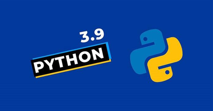 Những thay đổi trong Python 3.9 mới nhất