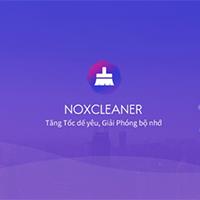Tải Nox Cleaner và cách sử dụng Nox Cleaner trên Android để dọn rác