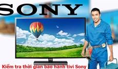 Cách kiểm tra thời gian bảo hành tivi Sony