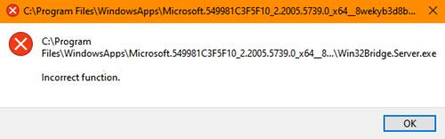 Cách sửa lỗi Win32Bridge.server.exe Incorrect function trong Windows 10