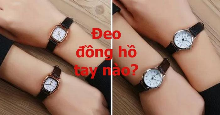 Đeo đồng hồ tay nào?