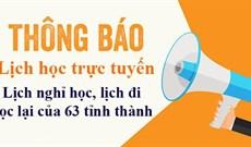 Lịch nghỉ học của học sinh, sinh viên cả nước sau kỳ nghỉ lễ 30/4, 1/5