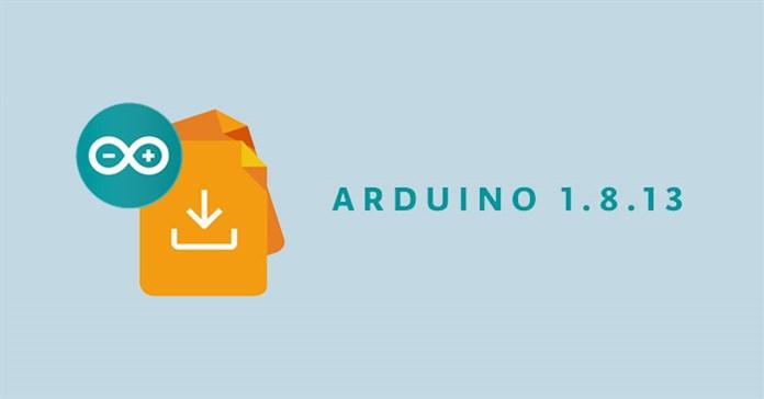 Tải Arduino IDE 1.8.13: Phần mềm lập trình tuyệt vời cho người mới bắt đầu