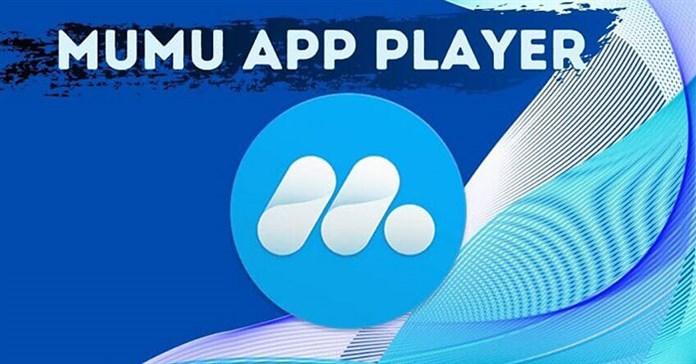 MuMuplayer download: Trình giả lập Android miễn phí cho Windows và macOS