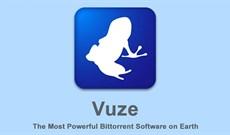 Tải Vuze 5.7.7.0: Trình tải torrent mạnh mẽ