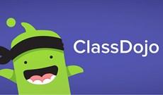ClassDojo: Ứng dụng lớp học trực tuyến phổ biến