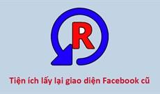 Revert Site 10.1.0: Tiện ích giúp quay về giao diện Facebook cũ