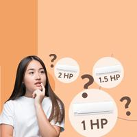 1 HP là gì? 1 HP bằng bao nhiêu BTU? Nên chọn điều hòa 1 HP, 1,5 HP hay 2 HP?