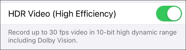 Bật HDR Video (High Efficiency)