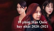 10 phim Hàn Quốc hay nhất 2020-2021