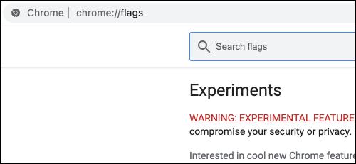 "Nhập từ khóa ""chrome://flags"""