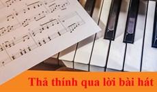 Stt thả thính bằng lời bài hát, bài hát thả thính hay và ấn tượng