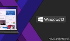 Cách thêm/xóa thẻ thông tin cho News and Interests trong Windows 10