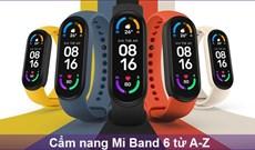 Cách thiết lập và sử dụng Mi Band 6 chi tiết cho người mới