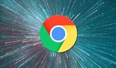 Google Chrome hiện nhanh hơn 23%, bạn đã thử chưa?